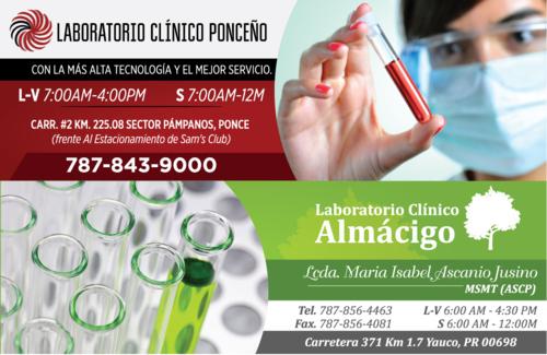 Laboratorio Clínico Ponceño • Prueba de influenza • CBC • Pruebas de embarazo • Pruebas WIC • Pruebas de dopaje • Pruebas de tiroide • Pruebas de lípido (colesterol y triglicéridos) • Pruebas para matrimonio • Pruebas de hemoglobina • Servicio al hogar • Resultados en 24 horas (pruebas de rutina) • Resultados Electronicamente