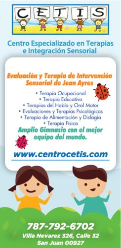 • Evaluaciones y tratamiento en Habla-Lenguaje, Ocupacional, Psicología. • Educativa e Integración Sensorial.  • Evaluaciones interdisciplinarias de Autismo.