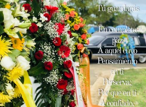 Productos o Servicios -Sepelio Inigualable a su cementerio de Preferencia. -Servicio Internet para sus familiares que no puedan asistir al velatorio. -Plan de Pre-arreglo funeral sin intereses, sin pronto y sin cargos por financiamiento.