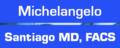 Michelangelo Santiago MD, FACS