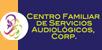 Centro Familiar de Servicios Audiológicos