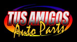 Tus Amigos Auto Parts