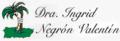 Negrón Valentín Ingrid M. Dra.