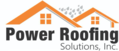 Power Roofing Solutions, Inc