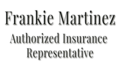 Frankie Martínez Authorized Insurance Representative