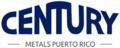 Century Metals & Supplies de Puerto Rico, Inc.